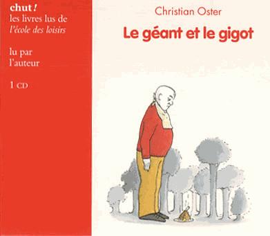 Le géant et le gigot de Christian  Oster