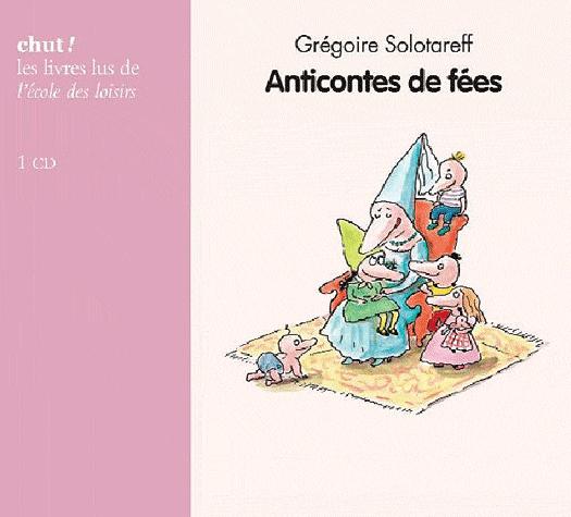 Anticontes de fées de Grégoire Solotareff