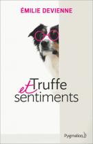 lisez le premier chapitre de Truffe et sentiments (parution le 2016-04-20)