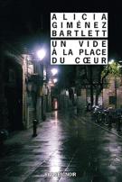 Un vide à la place du cœur - Alicia Giménez Bartlett