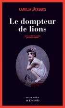 lisez le premier chapitre de Le dompteur de lions (parution le 2016-05-11)