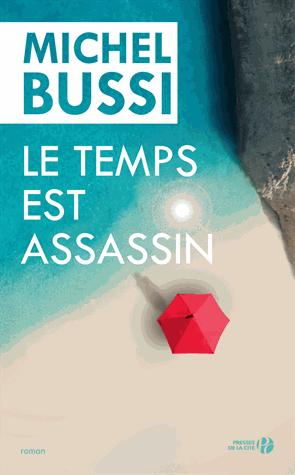 Le temps est assassin  de Michel Bussi