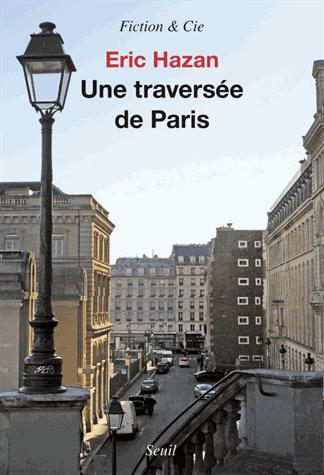 Une traversée de Paris de Eric Hazan