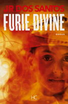 lisez le premier chapitre de Furie divine (parution le 2016-05-04)