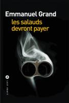 Les salauds devront payer - Emmanuel Grand