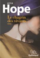 Le chagrin des vivants - Anna Hope