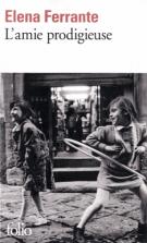 L'amie prodigieuse - tome 1 - Elena Ferrante