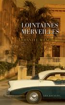 lisez le premier chapitre de Lointaines merveilles (parution le 2016-06-02)