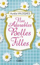 lisez le premier chapitre de Nos adorables belles-filles (parution le 2016-05-04)