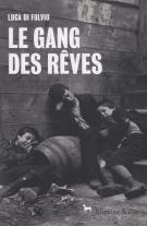 lisez le premier chapitre de Le gang des rêves   (parution le 2016-06-02)