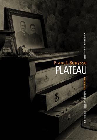 Plateau de Franck Bouysse