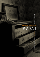 Plateau - Franck Bouysse