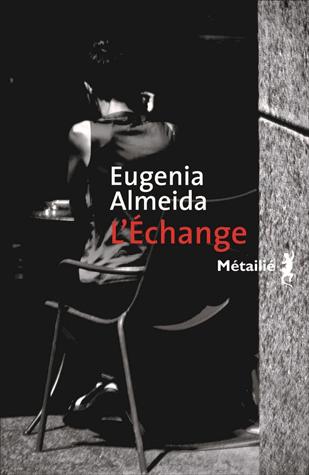 L'échange de Eugenia Almeida