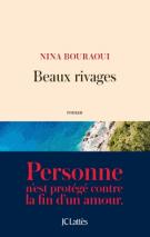 Beaux rivages - Nina Bouraoui