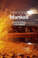 Les bottes suédoises - Henning Mankell