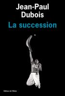 lisez le premier chapitre de La succession (parution le 2016-08-18)