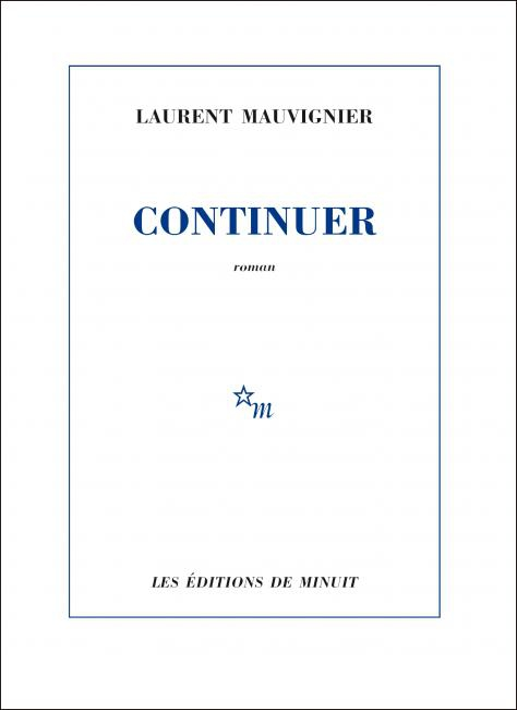 Continuer de Laurent Mauvignier