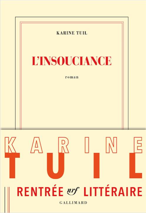 L'insouciance de Karine Tuil