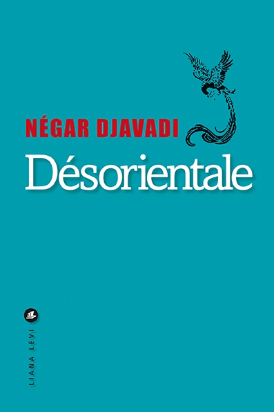 Désorientale de Négar Djavadi