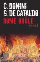 Rome brûle - Carlo  Bonini
