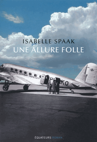 Une allure folle de Isabelle Spaak