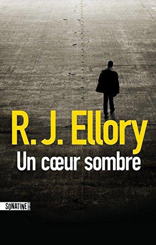 Un cœur sombre de R-J Ellory