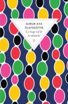 Le rouge vif de la rhubarbe - Audur Ava Ólafsdóttir