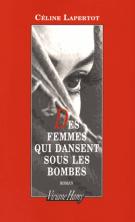 Des femmes qui dansent sous les bombes - Céline Lapertot