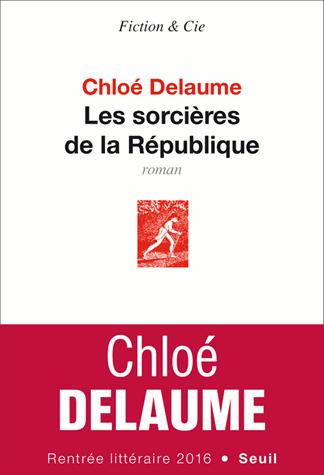 Les sorcières de la République de Chloé Delaume