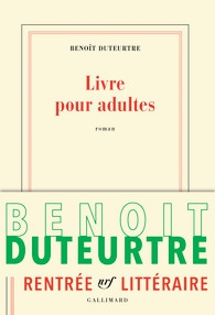 Livre pour adultes de Benoît Duteurtre