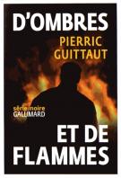 lisez le premier chapitre de D'ombres et de flammes (parution le 2016-05-19)