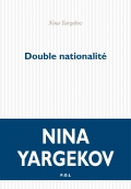 Double nationalité de Nina Yargekov
