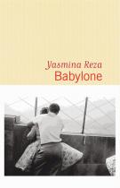 Babylone - Yasmina Reza