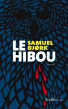 lisez le premier chapitre de Le hibou (parution le 2016-09-28)