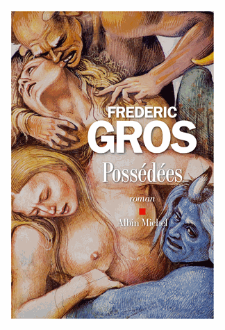 Possédées  de Frédéric Gros