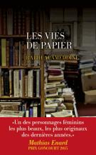 lisez le premier chapitre de Les vies de papier  (parution le 2016-08-25)