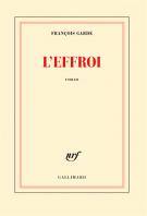 lisez le premier chapitre de L'effroi (parution le 2016-10-03)