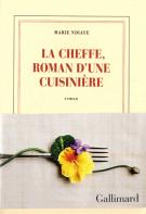lisez le premier chapitre de La Cheffe, roman d'une cuisinière (parution le 2016-10-03)