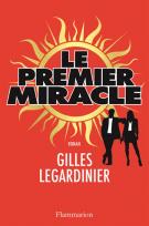 lisez le premier chapitre de Le premier miracle (parution le 2016-10-05)