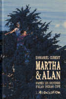 Martha & Alan  - D'après les souvenirs d'Alan Ingram Cope - Emmanuel Guibert