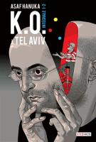 K.O. à Tel Aviv - Asaf Hanuka