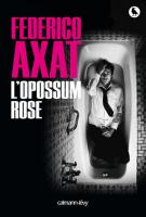 lisez le premier chapitre de L'opossum rose (parution le 2016-10-12)