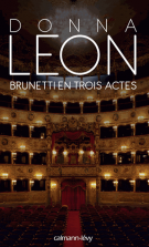 lisez le premier chapitre de Brunetti en trois actes (parution le 2016-09-28)