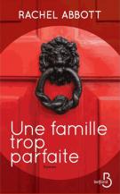 lisez le premier chapitre de Une famille trop parfaite (parution le 2016-11-03)