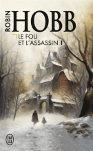 Le Fou et l'Assassin - Tome 1 - Robin Hobb