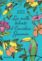 lisez le premier chapitre de Les mille talents d'Euridice Gusmão (parution le 2017-01-12)