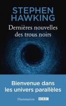 lisez le premier chapitre de Dernières nouvelles des trous noirs (parution le 2016-10-12)