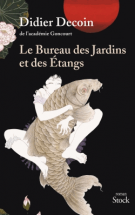 lisez le premier chapitre de Le bureau des jardins et des étangs (parution le 2016-12-28)