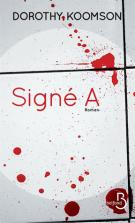 lisez le premier chapitre de Signé A (parution le 2016-11-03)