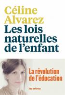 lisez le premier chapitre de Les lois naturelles de l'enfant (parution le 2016-09-01)